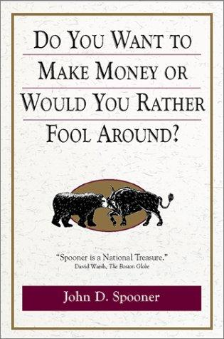 Download Do You Want to Make Money or Would You Rather Fool Around?