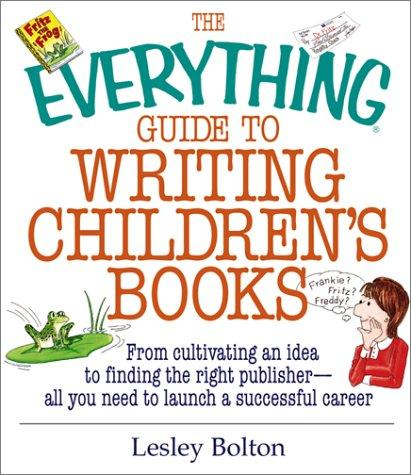 Download The everything guide to writing children's books