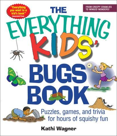 Download The Everything Kids' Bugs Book