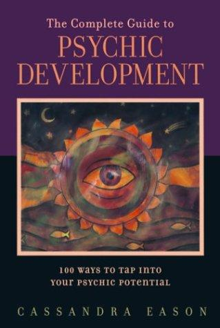 Download The Complete Guide to Psychic Development