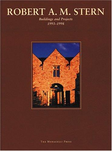 Buildings and Projects, 1993 -1998, Stern, Robert A.M.; Peter Dixon (Editor)