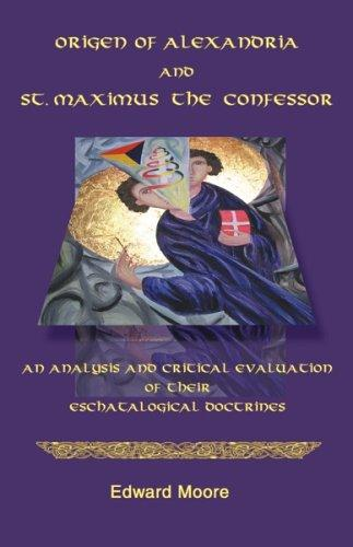 Download Origen of Alexandria And St. Maximus the Confessor
