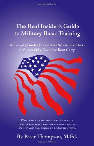 Download The Real Insider's Guide to Military Basic Training