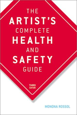 Download The Artist's Complete Health and Safety Guide