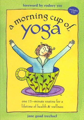 A Morning Cup of Yoga