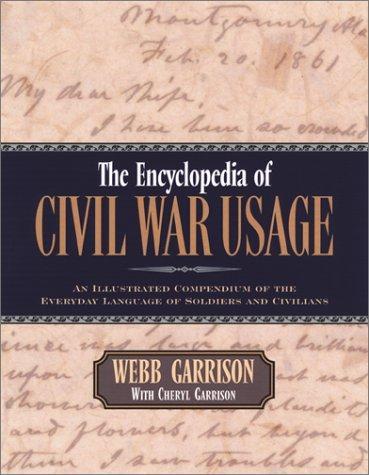 Download The Encyclopedia of Civil War Usage
