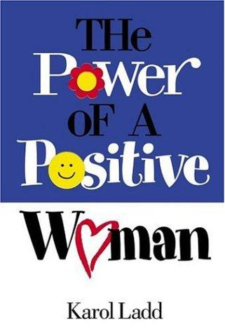Download The Power of a Positive Woman