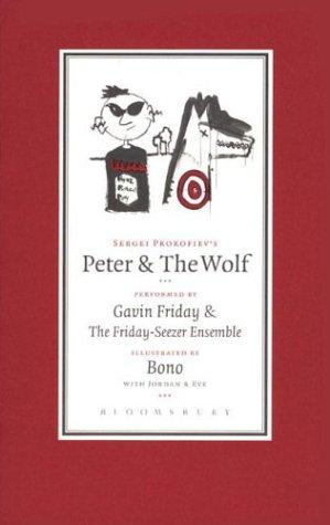 Peter and the Wolf, Bono; Gavin Friday and The Friday-Seezer Ensemble; Sergei Prokofiev (Performer)