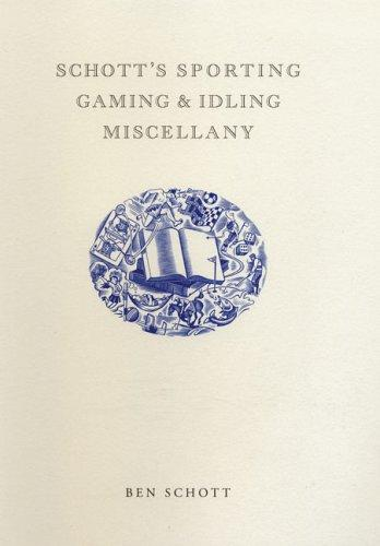 Download Schott's Sporting, Gaming, and Idling Miscellany