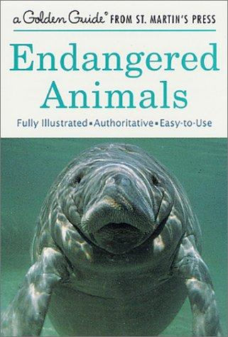 Download Endangered Animals (A Golden Guide from St. Martin's Press)