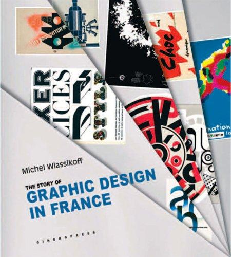 Download The Story of Graphic Design in France