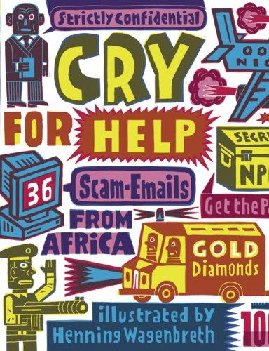 Cry for help by Henning Wagenbreth
