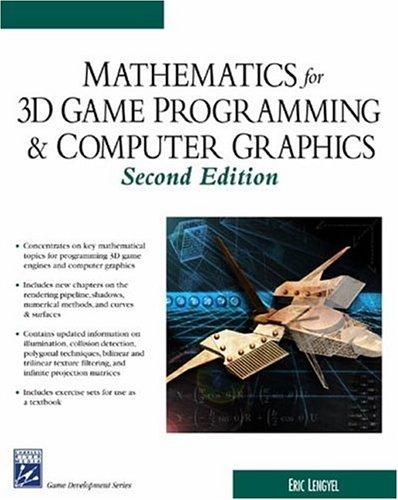 Download Mathematics for 3D game programming and computer graphics