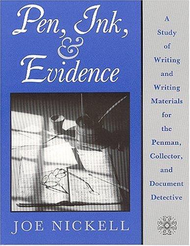 Pen, ink, & evidence