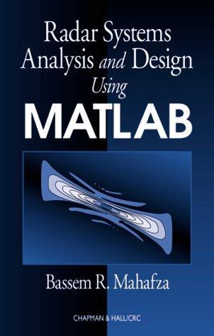 Radar Systems Analysis and Design Using MATLAB, Mahafza, Bassem R.