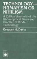 Technology--Humanism or Nihilism