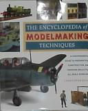 Download The Encyclopedia of Modelmaking Techniques