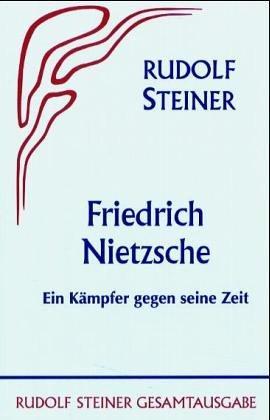 Download Friedrich Nietzsche. Ein Kämpfer gegen seine Zeit.