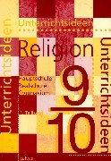 Unterrichtsideen Religion, 9./10. Schuljahr