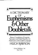 Download A dictionary of euphemisms & other doubletalk