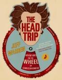 The Head Trip