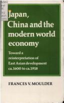 Download Japan, China, and the Modern World Economy
