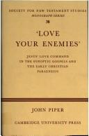 'Love your enemies' by John Piper
