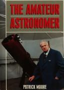 Download The amateur astronomer.