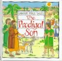 Download The Prodigal Son (Usborne Bible Tales)