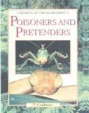 Poisoners and Pretenders (Secrets of the Rain Forest)