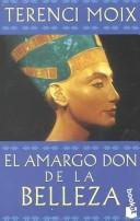 El Amargo Don De LA Belleza