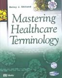 Download Mastering Healthcare Terminology