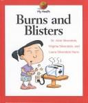 Download Burns and Blisters (My Health)
