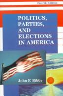 Download Politics, Parties, and Elections in America