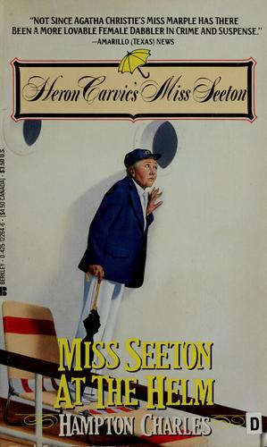 Miss Seeton at the Helm by Charles Hampton