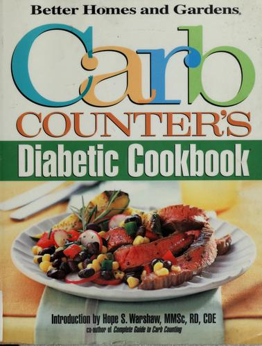 Carb Counter's Diabetic Cookbook by Better Homes and Gardens