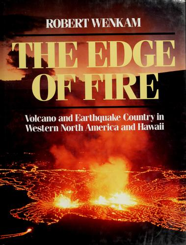 The edge of fire by Robert Wenkam