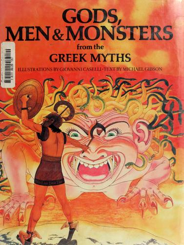 Download Gods, men & monsters from the Greek myths