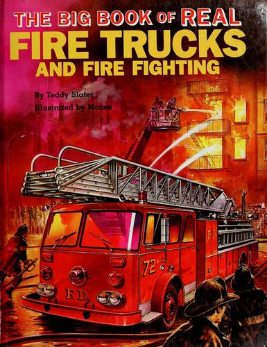 The big book of real fire trucks and fire fighting