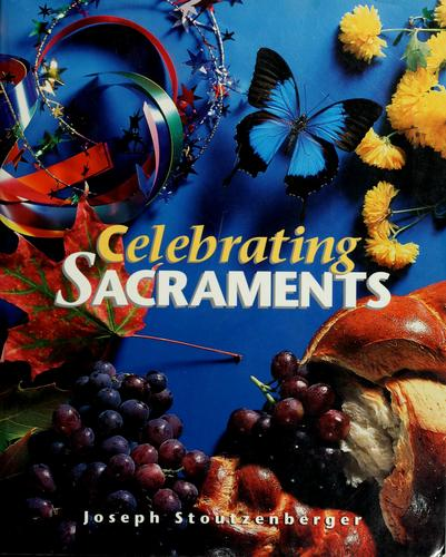 Download Celebrating sacraments