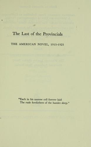 The last of the provincials by Maxwell David Geismar