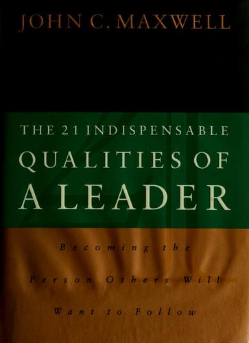 Download The 21 indispensable qualities of a leader