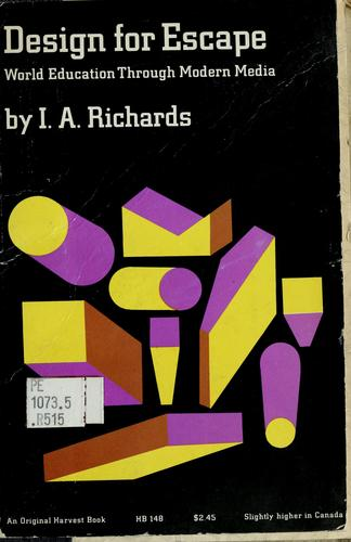 Design for escape by I. A. Richards