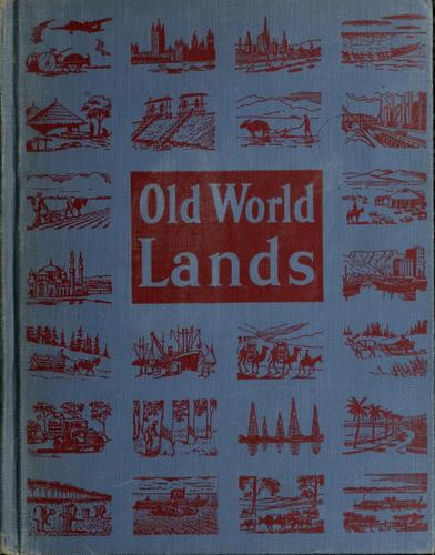Old world lands by Harlan H. Barrows