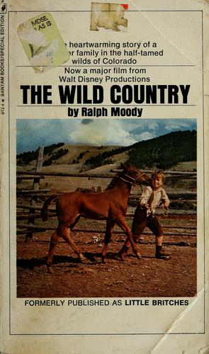 The wild country by Ralph Moody