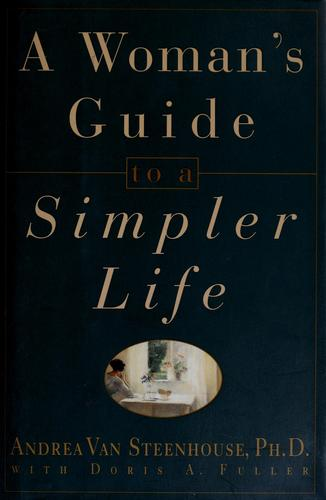Download A woman's guide to a simpler life