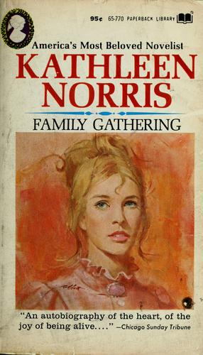 Family gathering by Kathleen Thompson Norris