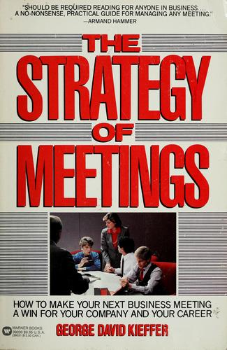 The strategy of meetings