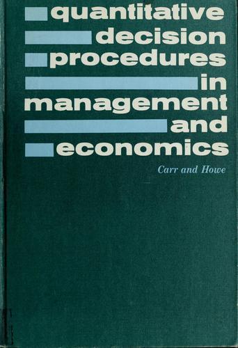 Download Quantitative decision procedures in management and economics