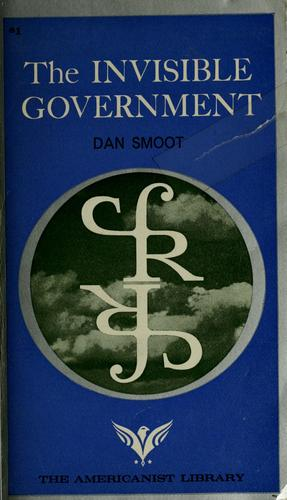 The invisible government.